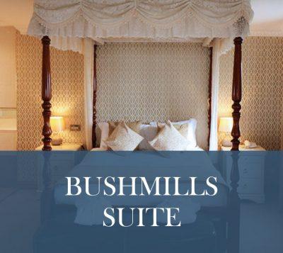 Bushmills Suite